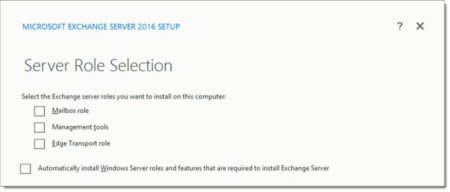 Exchange 2016 Server Role Selection setup screen