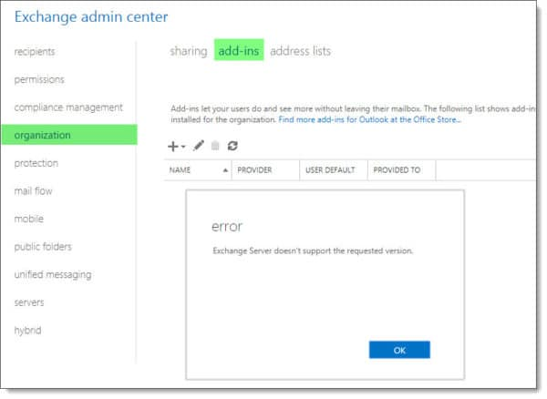 Exchange 2016 Admin Center Manage Add-Ins - Exchange Server doesn't support the requested version