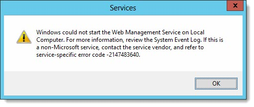 Windows could not start the Web Management Service on Local Computer 2147483640
